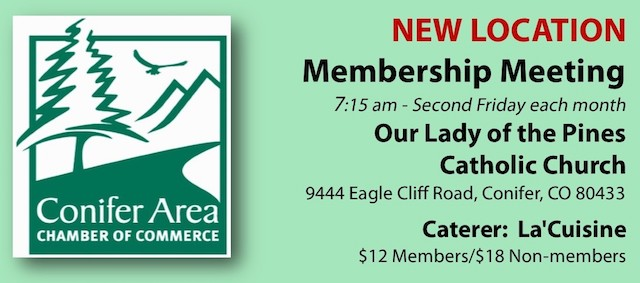 Conifer Area Chamber of Commerce Membership Breakfast Meeting Our Lady of the Pines