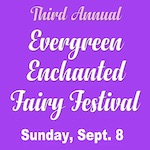 3rd Annual Evergreen Enchanted Fairy Festival