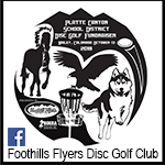 Foothills Flyers Disc Golf Annual Platte Canyon School Fundraiser