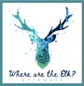 Where Are the Elk? Art Walk
