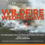 Register for Wildfire Wednesdays Speaker Series!