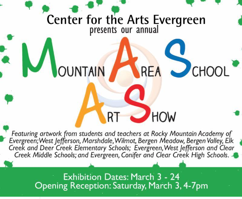 Center for the Arts Evergreen Mountain Area School Art Show 2018