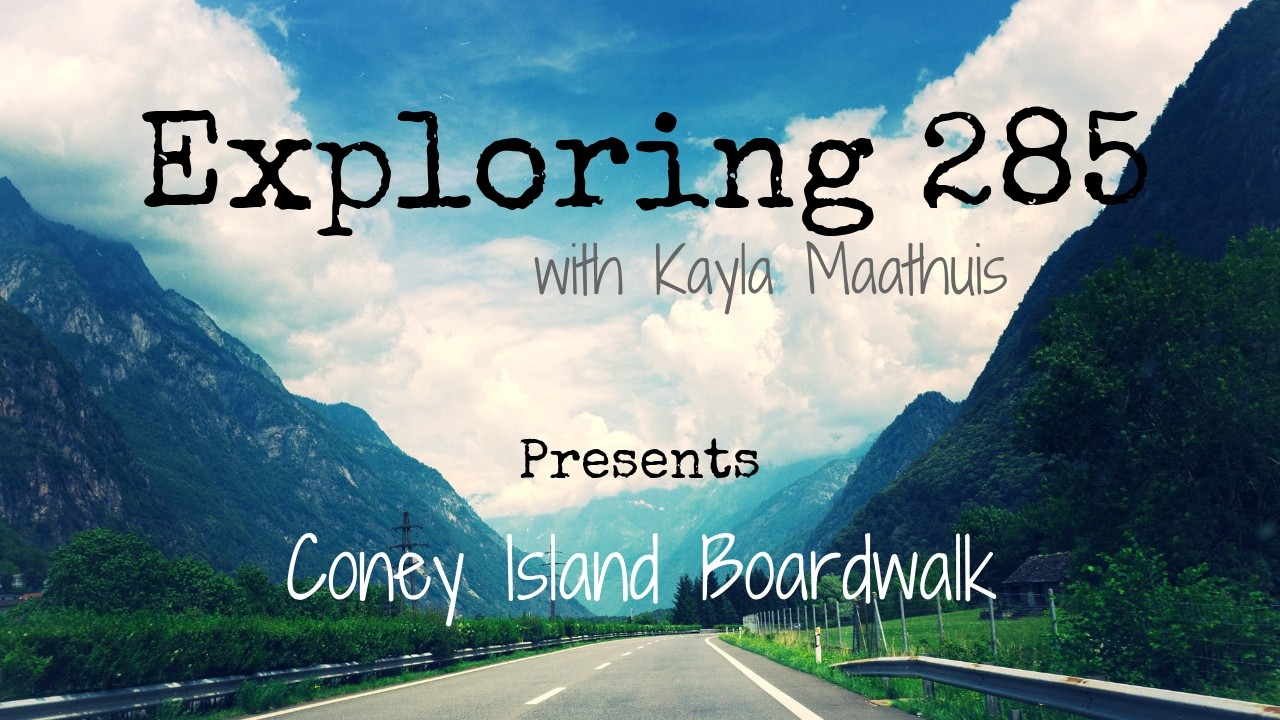 Exploring 285 - Coney Island Boardwalk