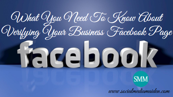 What-You-Need-To-Know-About-Verifying-Your-Business-Facebook-Page