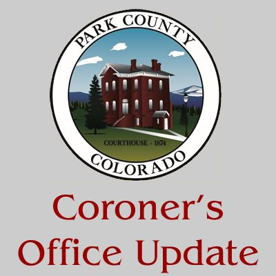 ParkCountyCoronersOfficeUpdate.jpg
