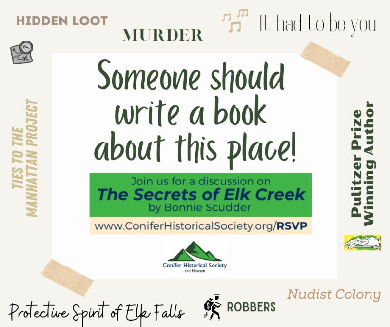 Conifer_Historical_Society_Book_Club_February_2021_Bonnie_Scudder_The_Secrets_of_Elk_Creek.png