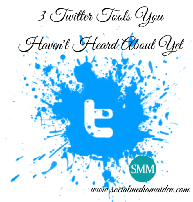 3-Twitter-Tools-You-Havent-Heard-About-Yet.png